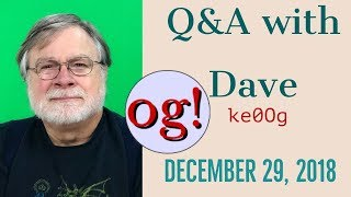 Ask Dave Q&A 29 Dec 2018