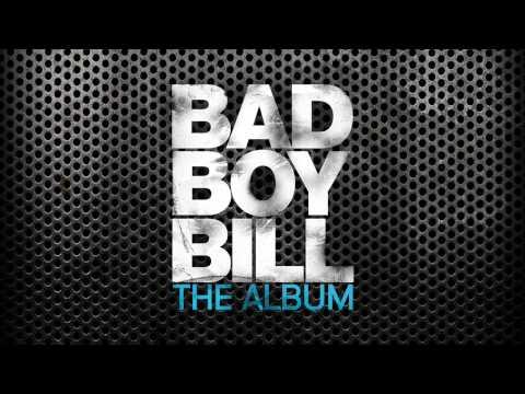 If I Tell You - Bad Boy Bill Feat. Alyssa Palmer