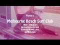 1979 - 83 Florida's Melbourne Beach Surf Club