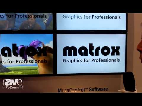 InfoComm 2014: Matrox Presents the Matrox Mura MPX Video Wall Solution