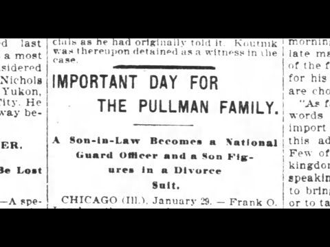 San Francisco Chronicle: Big Day For Pullman Family in 1899