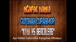 (12.8 MB) Guyonan Curanmor - Kyai vs Bencoleng Mp3