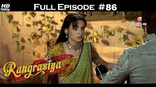 Rangrasiya - Full Episode 86 - With English Subtitles