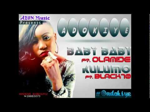 Adokiye Ft. Olamide Baby Baby video