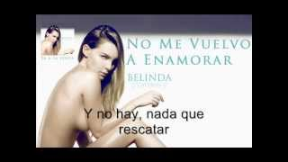 Watch Belinda No Me Vuelvo A Enamorar video