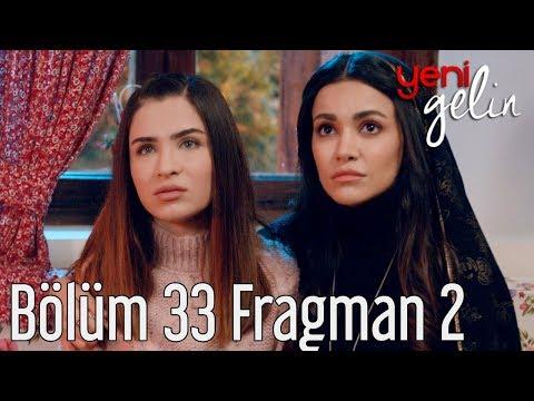 Yeni Gelin 33. Bölüm 2. Fragman