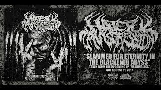 HATEFUL TRANSGRESSION - SLAMMED FOR ETERNITY IN THE BLACKENED ABYSS [SINGLE] (2017) SW EXCLUSIVE
