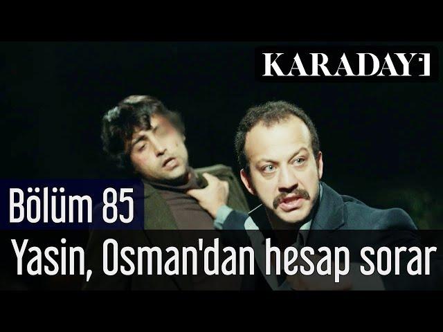 Karadayı 85.Bölüm | Yasin, Osman'dan hesap sorar