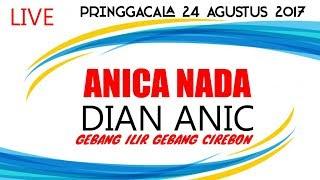 download lagu Langsung Pringgacala  Anica Nada  24 Agustus 2017 gratis