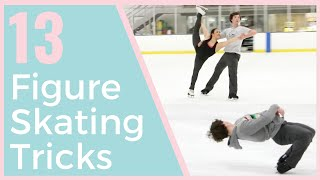 13 FUN FIGURE SKATING TRICKS YOU MUST TRY!
