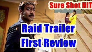 Raid Movie Trailer First Review By Raj Bansal I Ajay Devgn