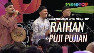 Sangat nostalgia.. Raihan - Puji Pujian | Persembahan Live MeleTOP | Nabil & Neelofa - Musik76