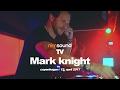 Mark Knight, All Knight Long Tour @ Culture Box (12. April 2017)(DJ Set) MP3