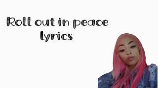 Roll in peace lyrics (Jb productions)