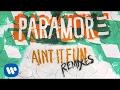Paramore - Ain't It Fun (Dutch Uncles Remix)