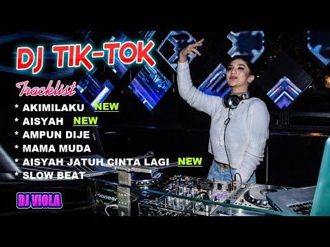 DJ Akimilaku-Aisyah-Jamilah | DJ TIK TOK Paling Enak Buat Goyang | DJ Indonesia
