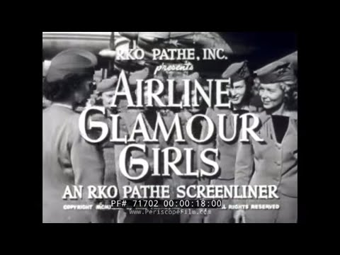 1940s AIRLINE FLIGHT ATTENDANT / STEWARDESS TRAINING MOVIE 71702