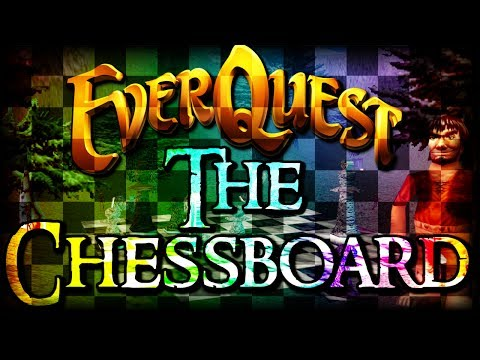 Everquest Mysteries: The Chessboard
