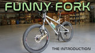 Introduction to The Funny Fork by JGW.BIKE