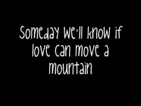 Someday We'll Know - Mandy Moore Ft. Jonathan Foreman (Full Song & Lyrics)