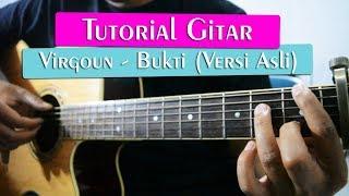 [12] Tutorial Gitar: Virgoun - Bukti (Versi Asli)