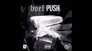 BOEF - PUSH (Prod. Monsif)
