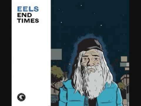 Eels - On My Feet