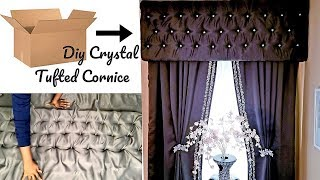 EASY NO SEW CRYSTAL TUFTED CORNICE| HOW TO| ROOM DECORATING IDEAS 2019