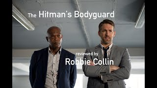 The Hitman's Bodyguard reviewed by Robbie Collin