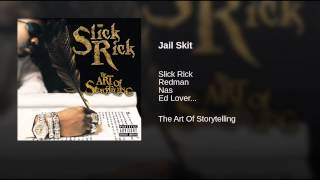 Slick Rick - Jail Skit