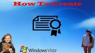 How To Create Self-Signed Certificate on Windows Vista or 7