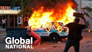Global National: May 30, 2020 | Violence erupts across U.S. following George Floyd death