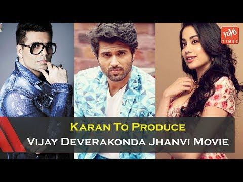 Karan Johar To Produce Vijay Deverakonda Jhanvi Kapoor Movie | YOYO Times