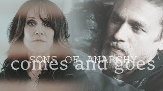 sons of anarchy   comes and goes