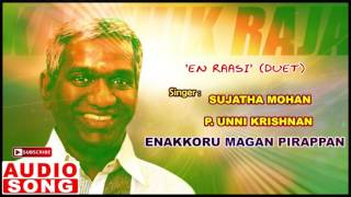 En Raasi Song | Enakkoru Magan Pirappan Tamil Movie Songs | Ramki | Khushboo | Karthik Raja