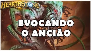 HEARTHSTONE - EVOCANDO O ANCIÃO! (LIVRE ANCIENT ONE ROGUE)