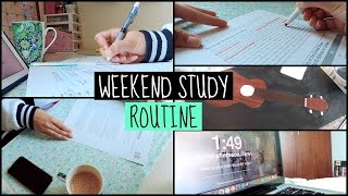 Weekend Study Routine 2017