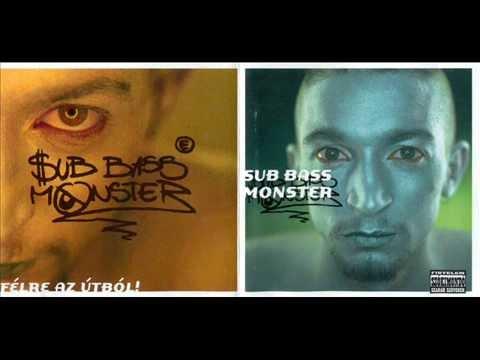 Sub Bass Monster - Félre Az útból