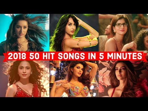2018's 50 HIT BOLLYWOOD SONGS IN 5 MINUTES ( JANUARY - JULY ) | POPULAR BOLLYWOOD SONGS 2018