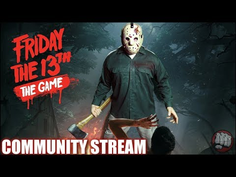 Friday The 13th The Game | Community Gaming Night EP54