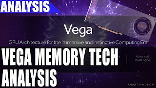 AMD Vega Memory Technology Analysis - High Bandwidth Cache Controller & More
