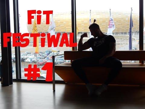Fit Festiwal '16 - Cz.1 KFC,Warszawski Koks, Targi, Trening