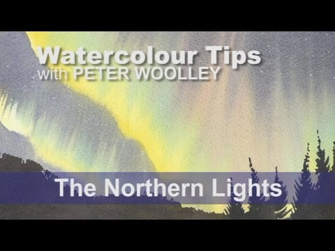 Watercolour Tip from PETER WOOLLEY: The Northern Lights