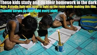 Travel to the Philippines and Meet these Kids who Study in the Dark. Helping 1 Family at a Time...