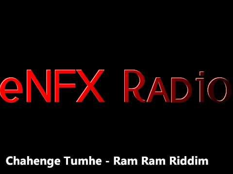 Chahenge Tumhe   Ram Ram Riddim video