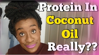 Is COCONUT OIL A Protein Treatment for NATURAL HAIR + Hair TIPS