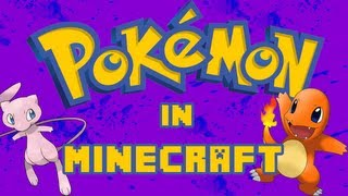 POKECRAFT Ep. 3 - Pokemon in Minecraft! | Pixelmon Mod