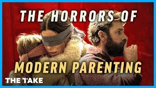Bird Box & A Quiet Place: The Horrors of Modern Parenting