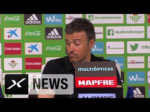 "Luis Enrique nach Betis: ""Alles unter Kontrolle"" | Real Betis Sevilla - FC Barcelona 0:2"