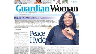 GUARDIAN LEADING LADIES AFRICA PROFILES PEACE HYDE!